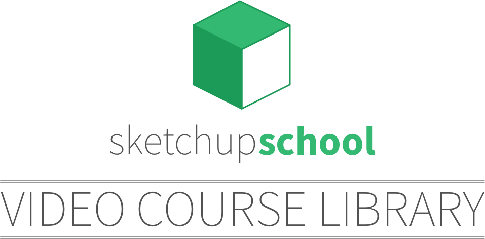 SketchUp School Video Course Library